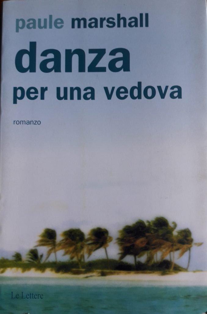 PAULE MARSHALL_DANZA PER UNA VEDOVA (1)